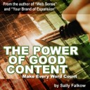 The Power of Good Content: writing for people and search engines